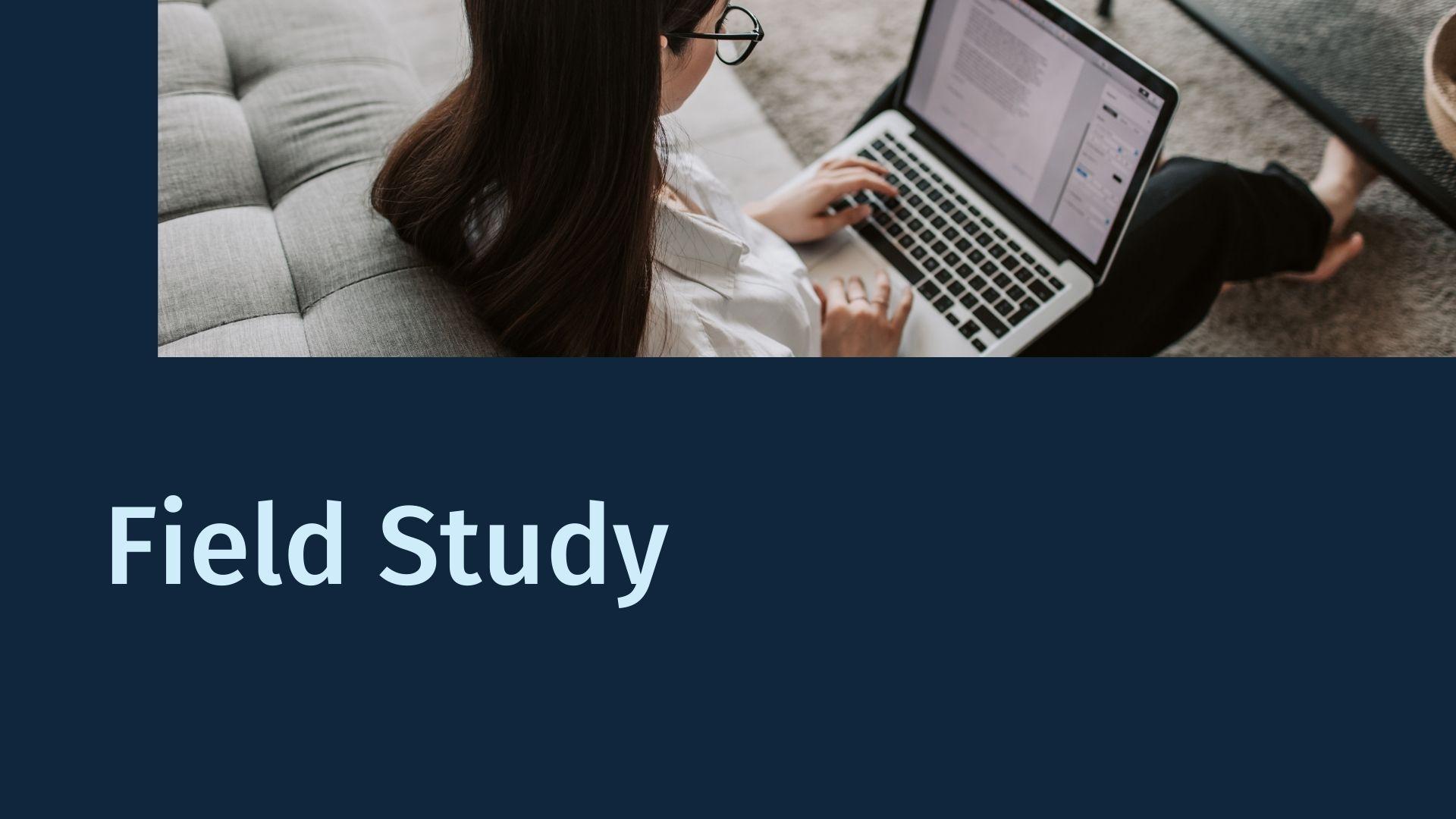 Field Study 4-6